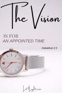 Habakkuk 2:3 the vision is for an appointed time